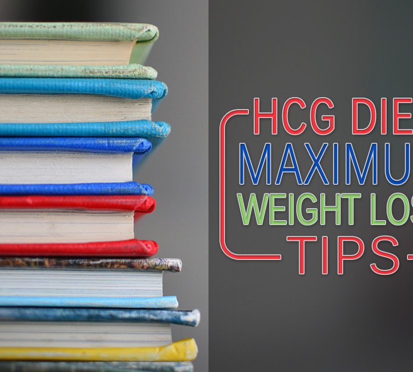 HCG Diet Maximum Weight Loss Tips