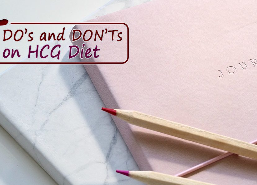 5 DO's and DON'Ts on HCG Diet