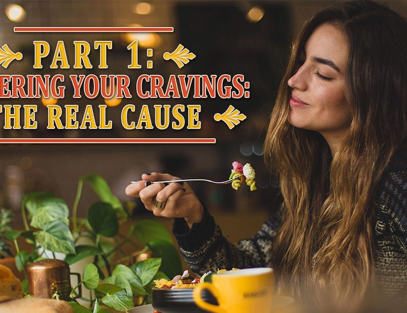 Part1 mastering your cravings
