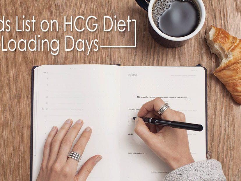 Foods List on HCG Diet Loading Days