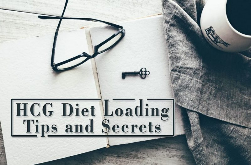 HCG Diet Loading Tips and Secrets