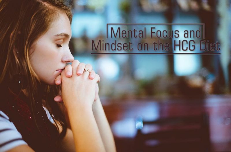 Mental Focus and Mindset on the HCG Diet