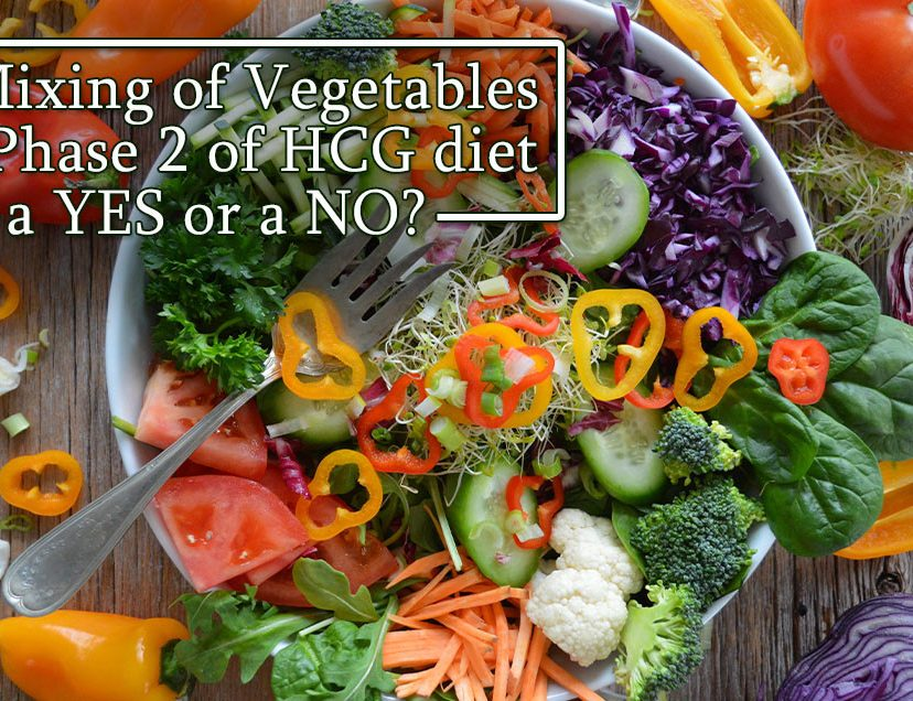 Is Mixing of Vegetables on Phase 2 of HCG diet a YES or a NO?