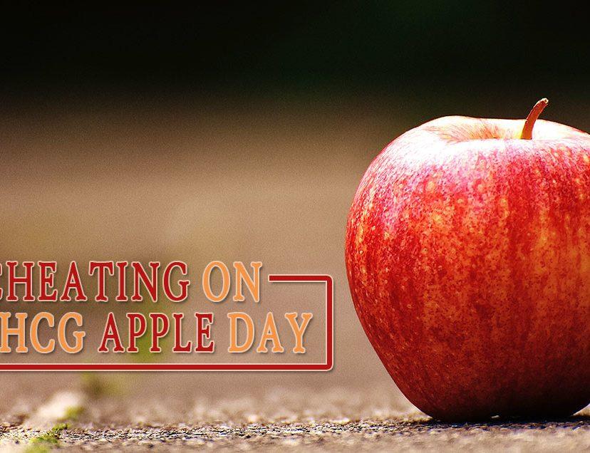 Cheating on an HCG Apple Day