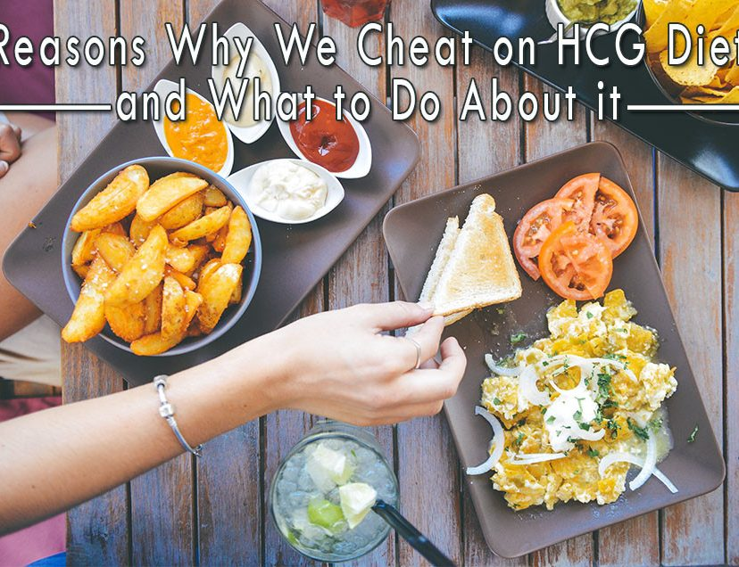 Reasons Why We Cheat on HCG Diet and What to Do About it