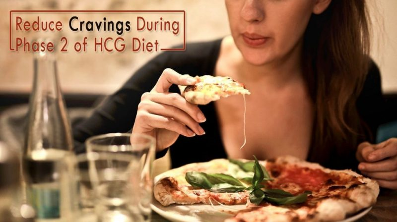 Reduce Cravings During Phase 2 of HCG Diet