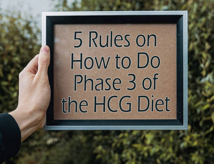 5 Rules on How to Do Phase 3 of the HCG Diet