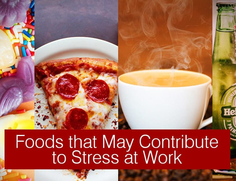 Foods that May Contribute to Stress at Work