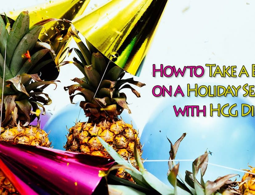 How to Take a Break on a Holiday Season with HCG Diet