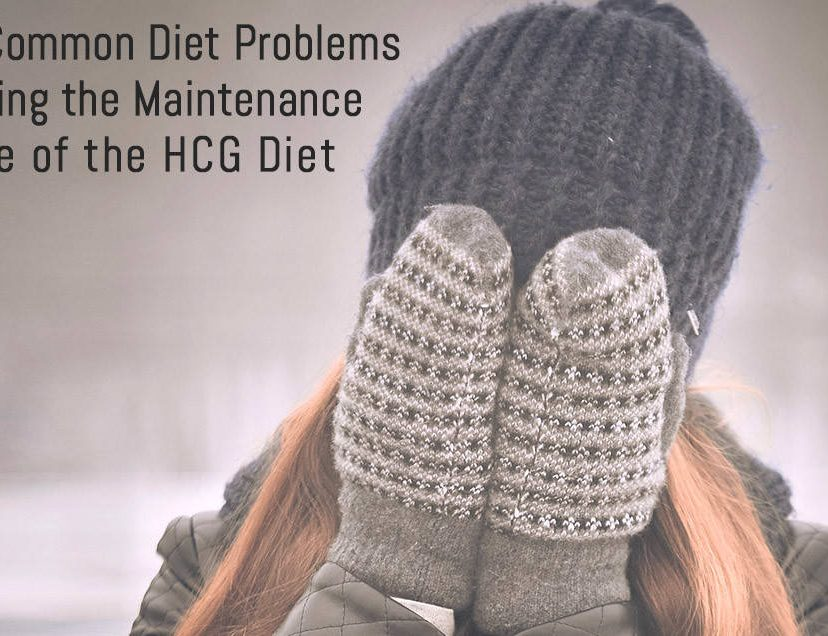 Common Diet Problems During the Maintenance Phase of the HCG Diet