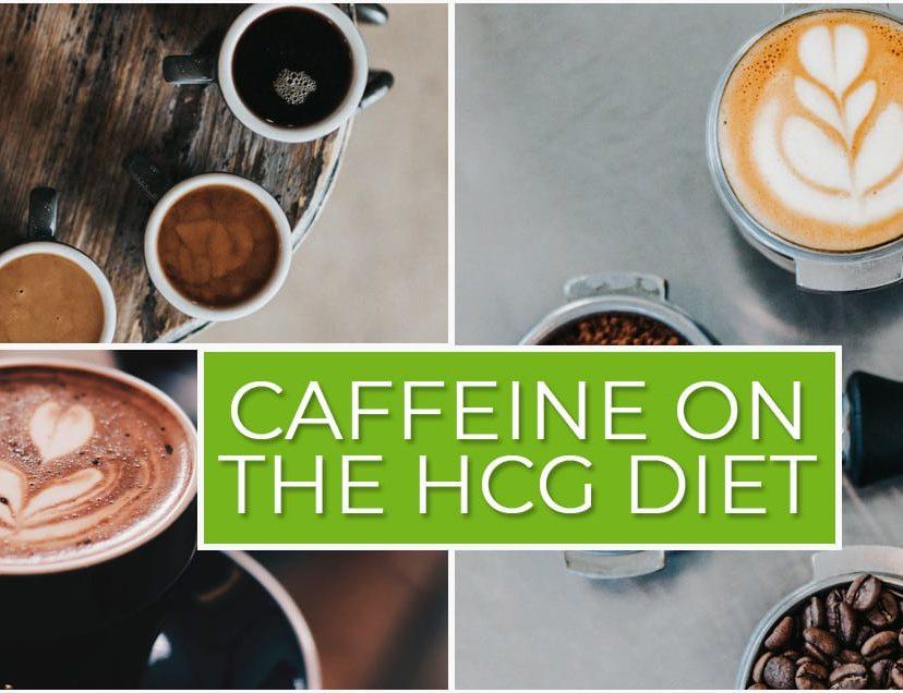 Caffeine on the HCG Diet