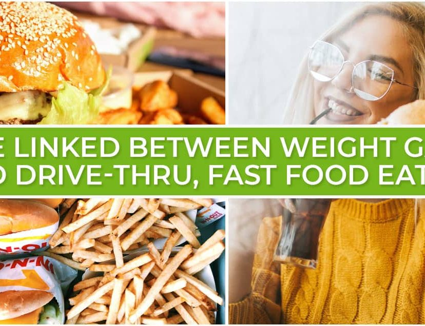 The Linked Between Weight Gain and Drive-Thru, Fast Food Eating