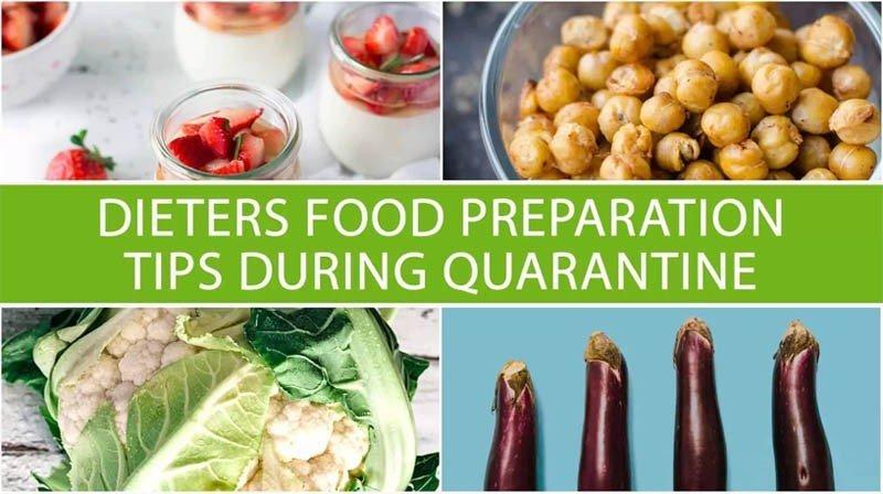 Dieters Food Preparation Tips During Quarantine