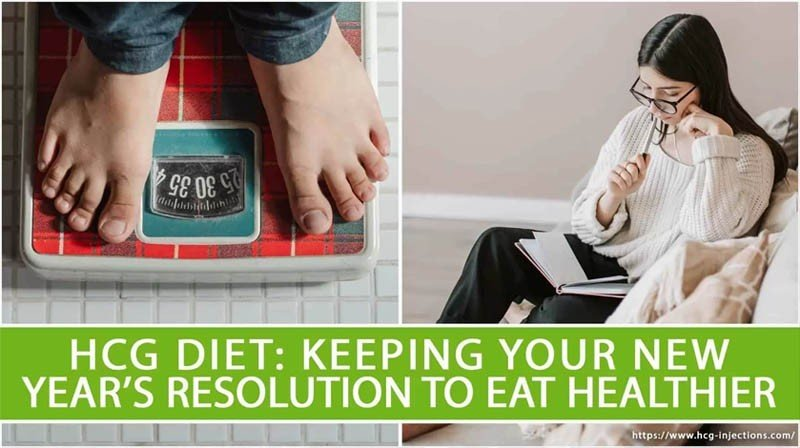 HCG Diet: Keeping your New Year's Resolution to Eat Healthier