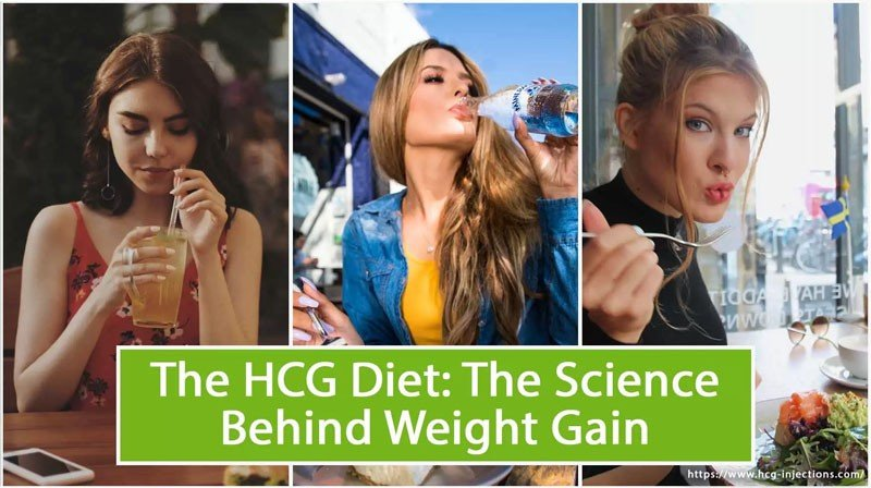 The HCG Diet: The Science Behind Weight Gain